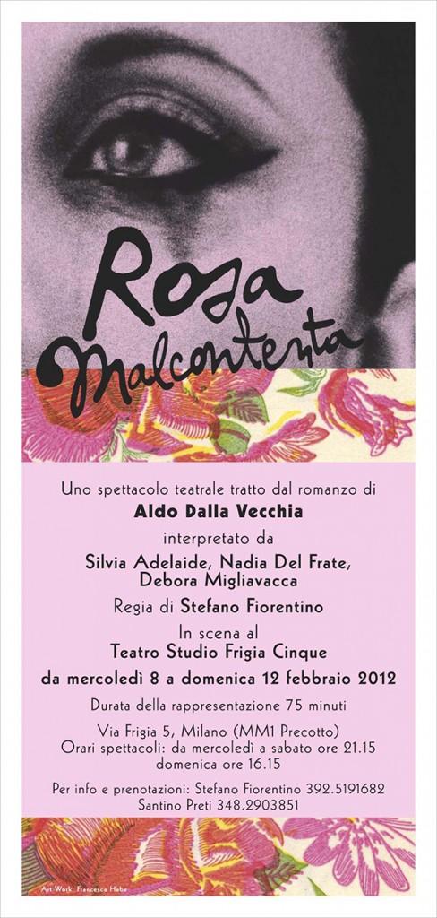 Rosa Malcontenta - Spettacolo teatrale 2012