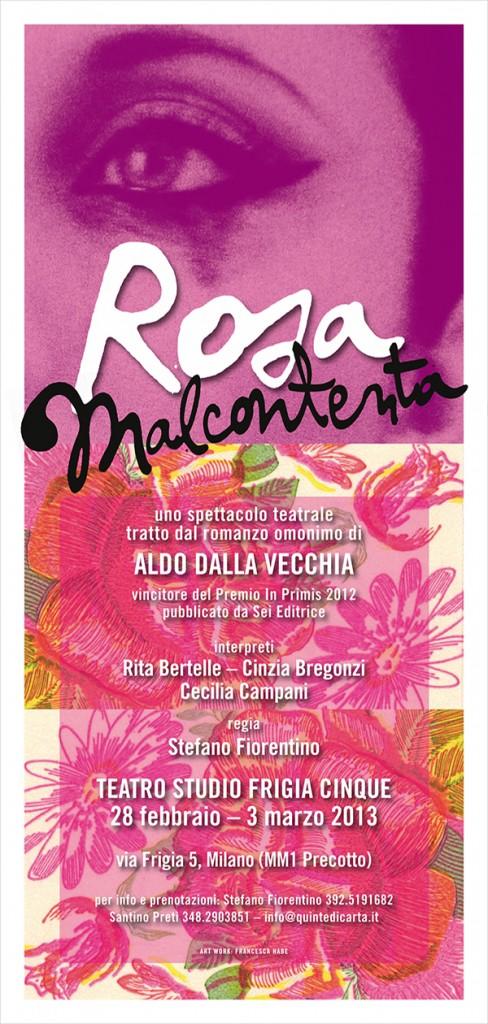 Rosa Malcontenta - Spettacolo teatrale 2013