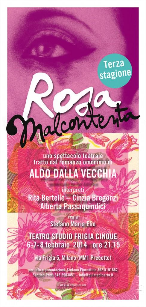 Rosa Malcontenta - Spettacolo teatrale 2014