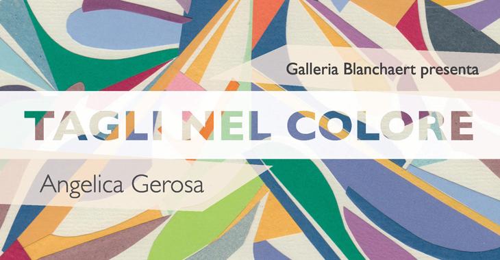 Angelica Gerosa - Tagli nel Colore