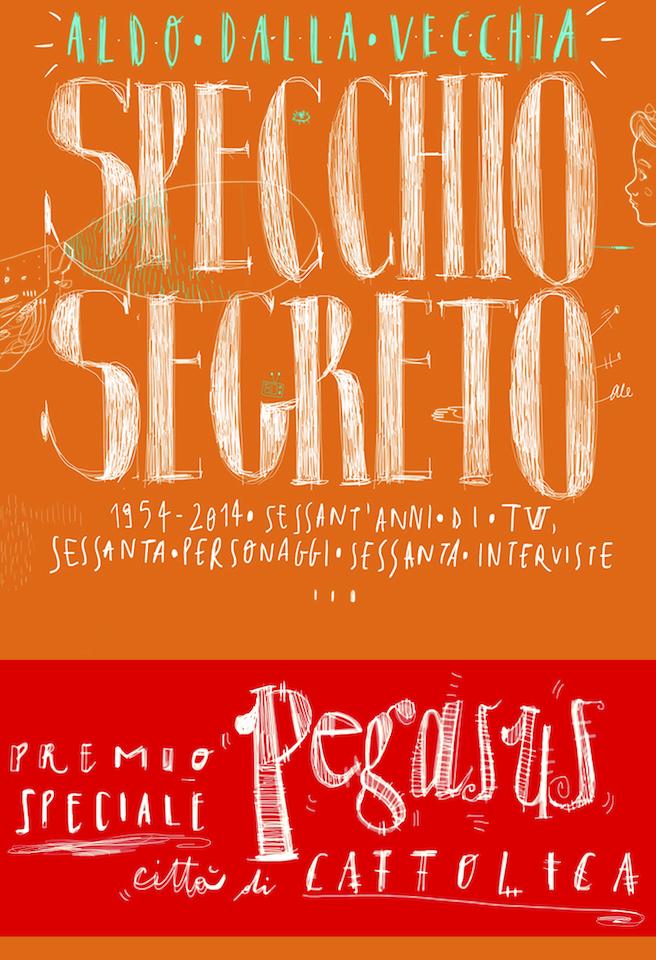 Specchio Segreto PREMIO SPECIALE PEGASUS